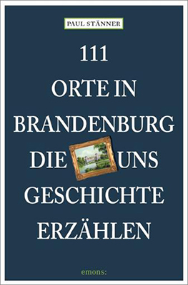 tl_files/p_staenner/fotos_publikationen/111orte_brandenburg.jpg